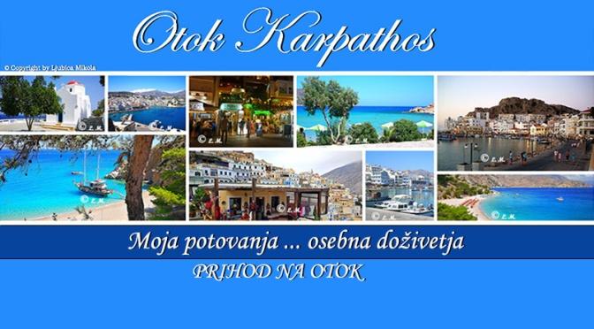 Otok Karpathos – osebna doživetja … Prihod na otok