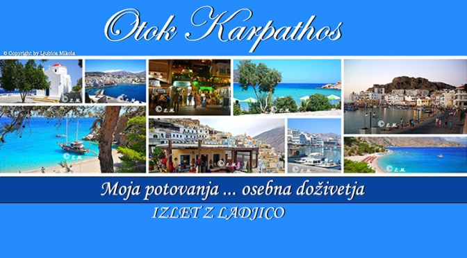 Otok Karpathos – osebna doživetja … Izlet z ladjico