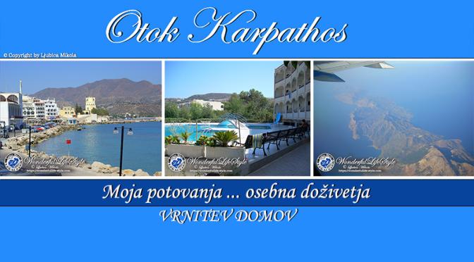 Otok Karpathos – osebna doživetja … Vrnitev domov