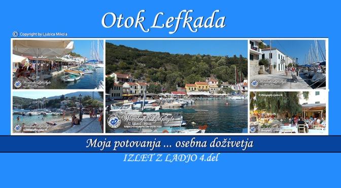 Otok Lefkada – osebna doživetja … Izlet z ladjo (4.del)