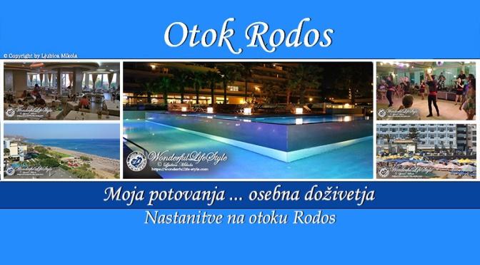 Otok Rodos – osebna doživetja …Luksuzna namestitev