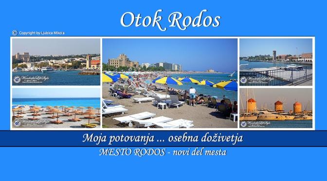 Osebna doživetja – Mesto Rodos … plaža, Mandraki