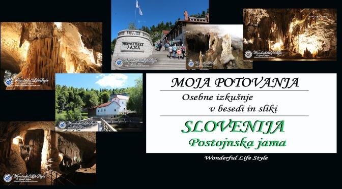 Osebna doživetja … Slovenija – Postojnska jama